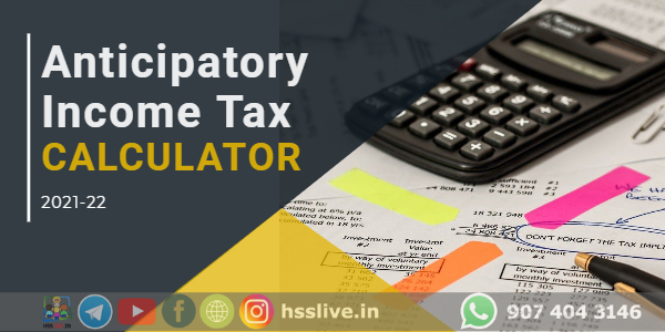 How to Prepare Anticipatory Income Tax Statement ?