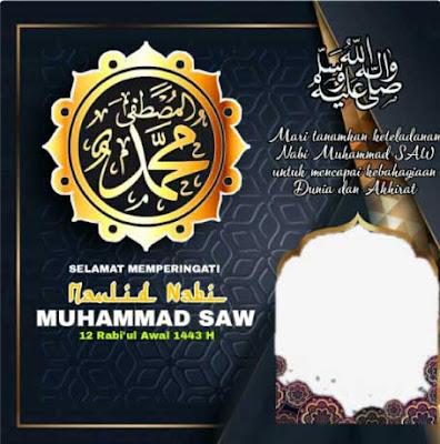 Twibbon Maulid Nabi Muhammad SAW 1443 H Tahun 2021