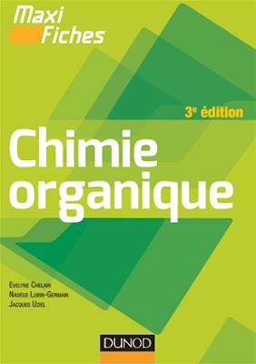 Télécharger Maxi fiches de Chimie organique - 3e édition PDF gratuitement