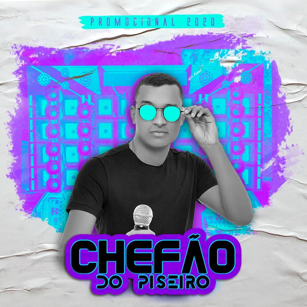 Chefão do Piseiro - Promocional - 2020