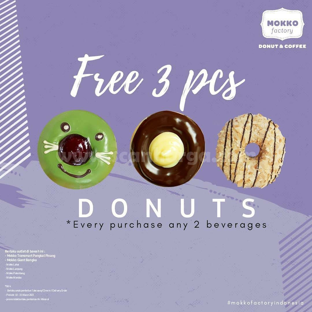 MOKKO FACTORY Promo GRATIS 3 Donut tiap pembelian 2 Minuman