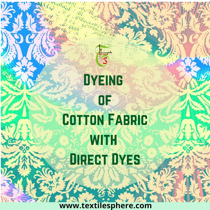 Dyeing of Cotton Fabric with Direct Dyes