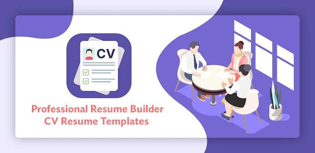 تنزيل Professional Resume Builder - CV Resume Templates  أفضل تطبيق لكتابة السيرة الذاتية