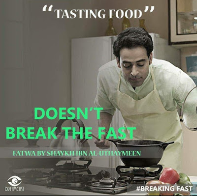 Tasting Food does not break the fast | Those Things that Break the Fast or Not by Ummat-e-Nabi.com