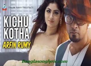Kichu Kotha Arifin Rumi Lyrics