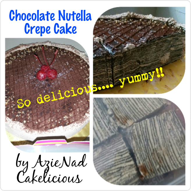 Nuttela Crepe Cake by AzieNad Cakelicious