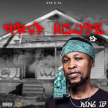 Trap House – King IB [E.P]
