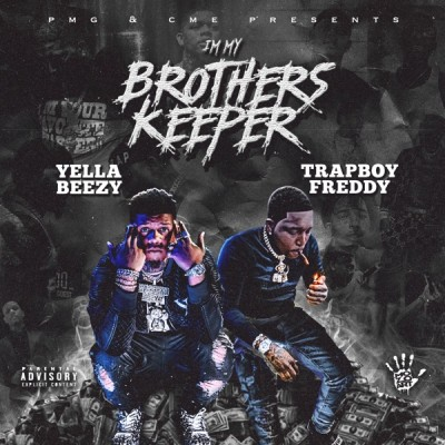Yella Beezy & Trapboy Freddy - I'm My Brother's Keeper (2020) - Album Download, Itunes Cover, Official Cover, Album CD Cover Art, Tracklist, 320KBPS, Zip album