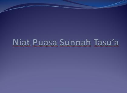 Niat Puasa Sunnah Tasu'a