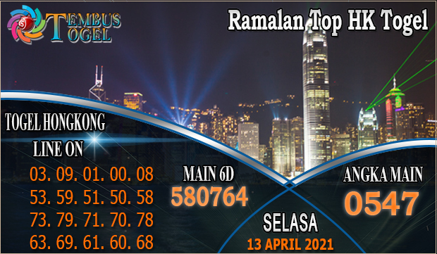 Ramalan Top HK Togel - Selasa Tanggal 13 Maret 2021