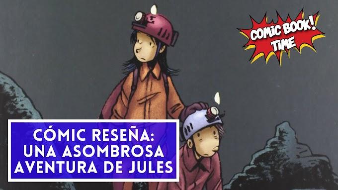 "Cómic reseña: ""Una asombrosa aventura de Jules, integral 1"" de Emile Bravo"