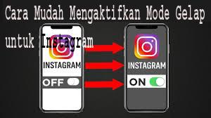 Cara Mudah Mengaktifkan Mode Gelap untuk Instagram 1
