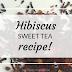 Hibiscus Sweet Tea