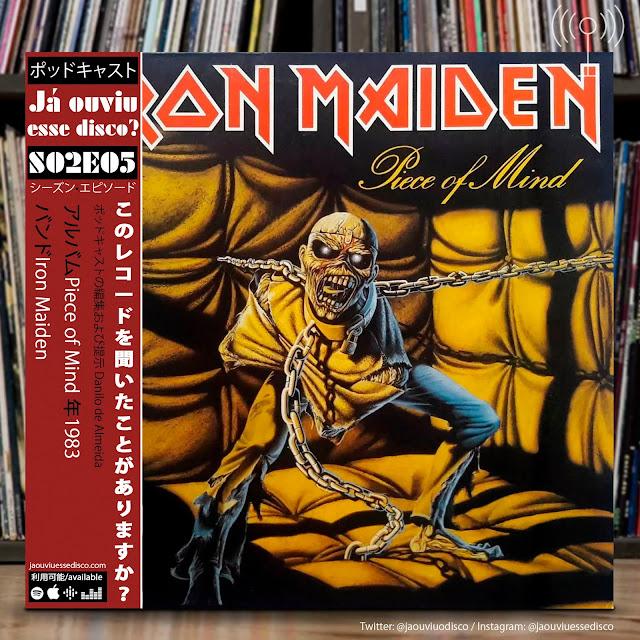 podcast já ouviu esse disco piece of mind iron maiden album review crítica