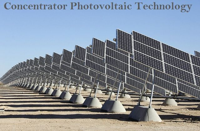Concentrator Photovoltaic Technology