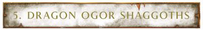 Dragon Ogors Shaggoth
