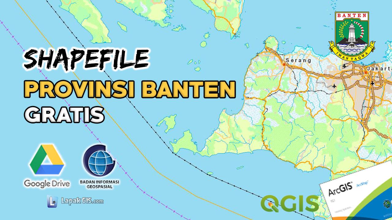 Shapefile Provinsi Banten Terbaru