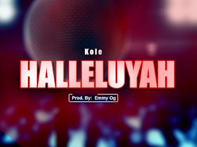 [Gospel] Kole _ Halleluyah