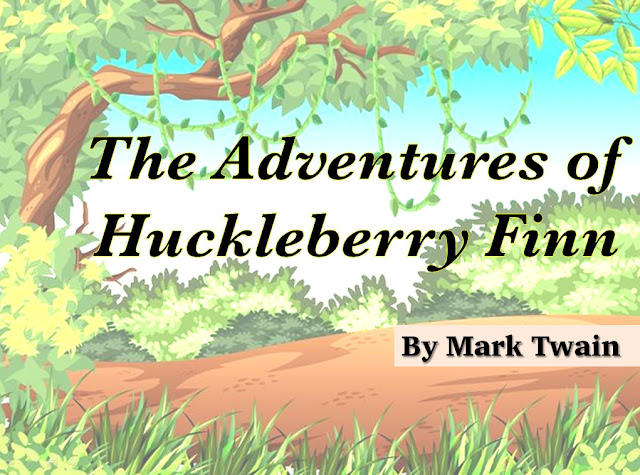 the adventure of huckleberry finn, mark twain, english literature, english literature notes,
