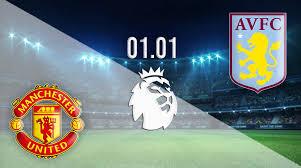 Man united vs aston villa,مانشستر يونايتد وأستون فيلا,الدوري الإنجليزي