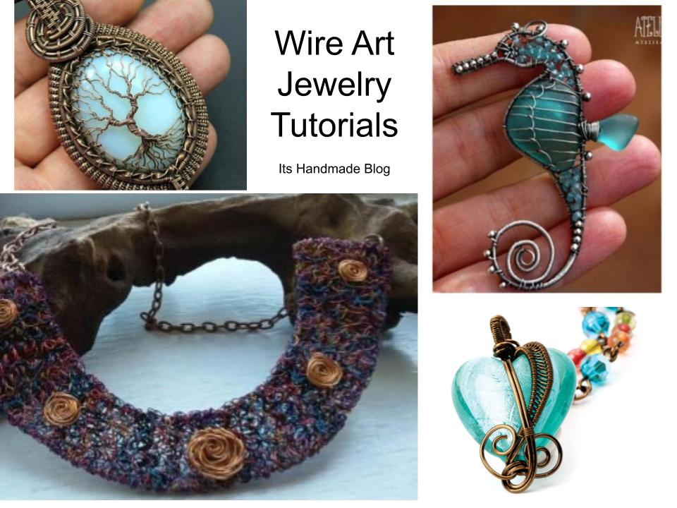 Wire Art Jewelry examples from makers and turorials