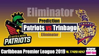 Patriots vs Trinbago CPL 2019 Eliminator Match Prediction Today Reports