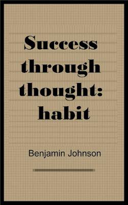 Success through thought: habit