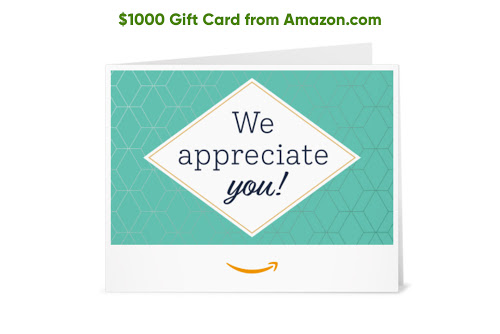Enter to WIN a $1,000 Amazon Gift Card!