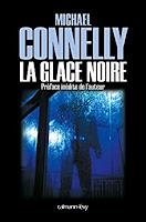 'La glace noire - Michael Connelly