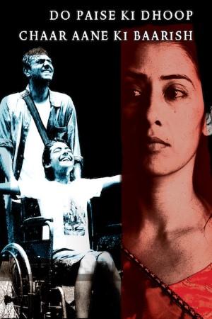 Download Do Paise Ki Dhoop, Chaar Aane Ki Baarish (2009) Hindi Movie 720p WEB-DL 1GB