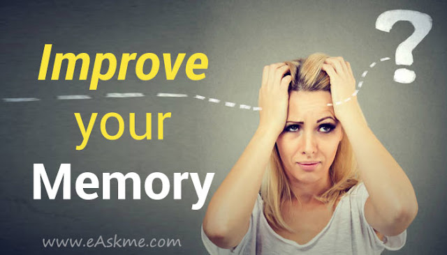 Improving Your Memory: Tips for Students: eAskme