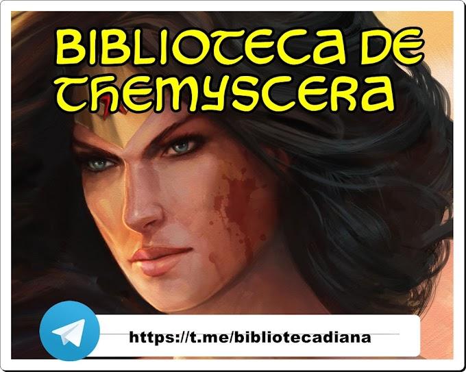 Biblioteca De Themyscera - 08/03/2021 – 29/03/2021 CANAL DE HQS NO TELEGRAM