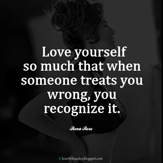 Love yourself | Heartfelt Love And Life Quotes