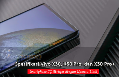 Spesifikasi Vivo X50