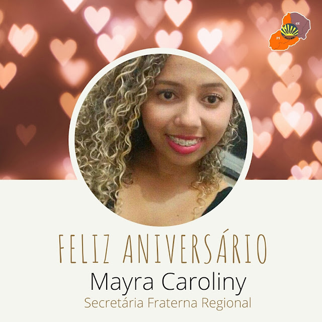 FELIZ ANIVERSÁRIO, MAYRA CAROLINY!