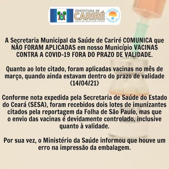 Em nota oficial, a Secretaria da Saúde anuncia que em Cariré-Ce não foram aplicadas vacinas vencidas contra a Covid-19