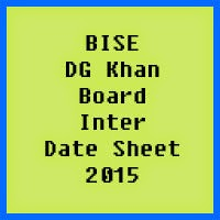 DG Khan Board Inter Date Sheet 2017, Part 1 and Part 2