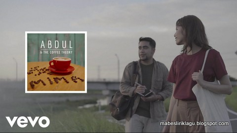 Abdul & The Coffee Theory - Mima Lirik