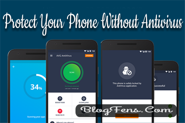 Protect Your Phone Without Antivirus