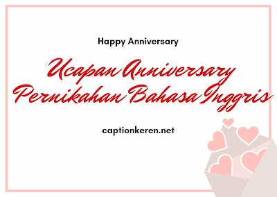 ucapan anniversary pernikahan bahasa inggris terbaik