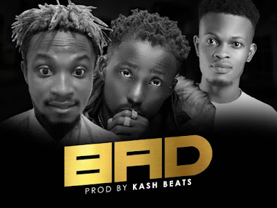 DOWNLOAD MP3: Sea x Erigga x uteg - Bad (Prod. Kash beats)