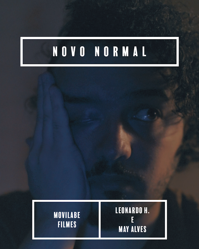 Novo normal (Movilabe filmes) Criado por Leonardo H. e May Alves.