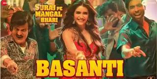Basanti Lyrics - Suraj Pe Mangal Bhari | Payal Dev