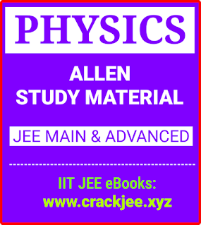 Allen Physics Modules for JEE Main and Advanced