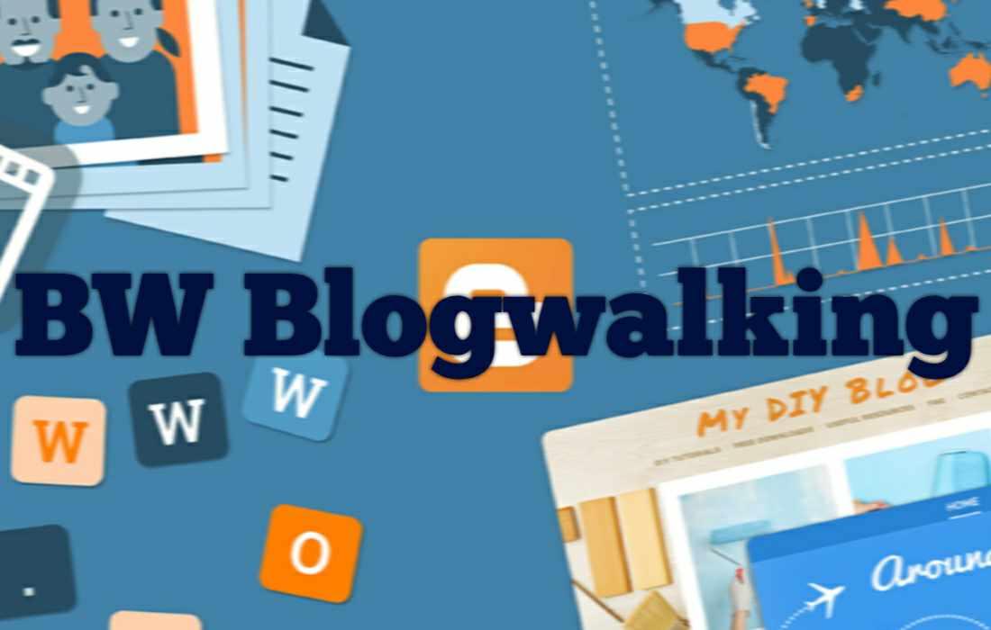 Penjelasan BW Blog atau Cara Blog Walking yang Aman dan Benar