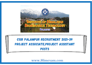 CSIR Palampur Recruitment 2021-39 Project Associate,Project Assistant Posts