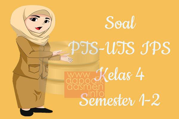 Soal PTS UTS IPS Kelas 4 Semester 2 SD MI Tahun 2019-2020
