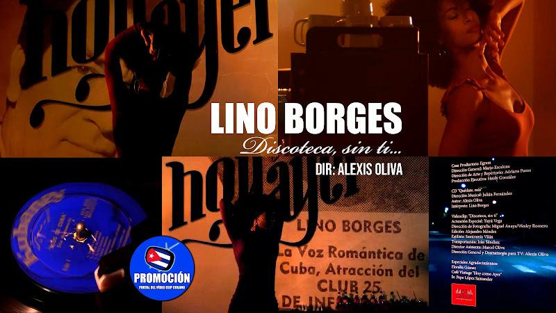 Lino Borges - ¨Discoteca, sin ti...¨ - Videoclip - Dir: Alexis Oliva. Portal Del Vídeo Clip Cubano. Música cubana. Bolero. Canción Romántica. Cuba.