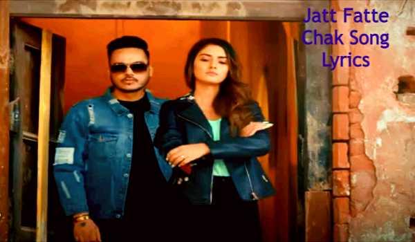 Jatt Fatte Chak Song Lyrics
