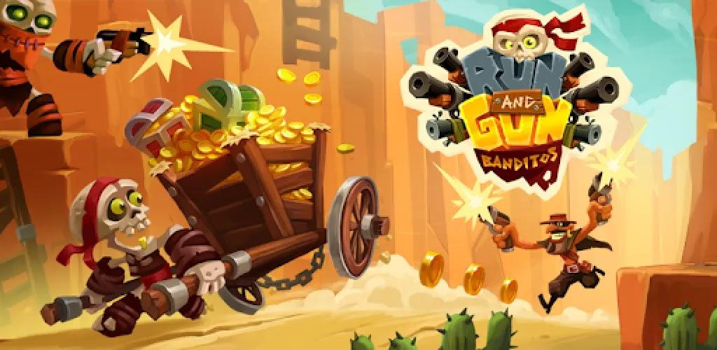Run & Gun: BANDITOS اجري بسرعة. تبادل لاطلاق النار حاد. الحصول على ما هو لك!